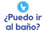 ¿Puedo ir al baño? Set of 7 classroom signs (Spanish/español)
