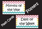 Months of the Year & Days of the Week - Posters / Word Wall / Flash Cards