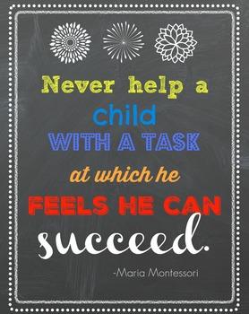 Montessori Quotes:  Three posters 8X11 or 11X17