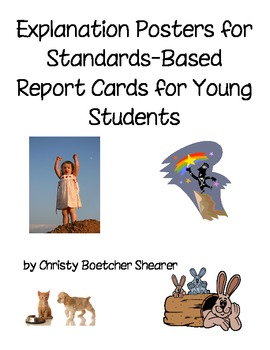 Posters for Explaining Standards-Based Report Cards to Young Students