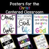 Posters for the Christ Centered Classroom - Posters for th