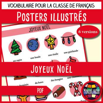 Posters to teach French/FFL/FSL: Joyeux Noël/Merry Christmas