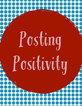 Posting Positivity