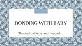 Postnatal Secure Attachment Powerpoint