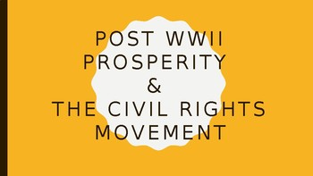 Postwar Prosperity & The Civil Rights Movement