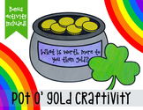 Pot O' Gold Craftivity