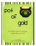 Pot of Gold: An Addition Game of Strategy, Collaboration and Luck!