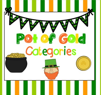 Pot of Gold: Categories