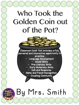 Pot of Gold Class Book: Who Took the Golden Coin Out of the Pot?