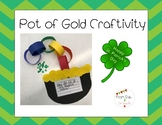 Pot of Gold Craft for St. Patricks Day