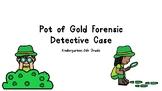 Pot of Gold Forensic Detective Mystery (STEM Challenge) K-5