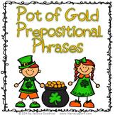 Pot of Gold Prepositional Phrases