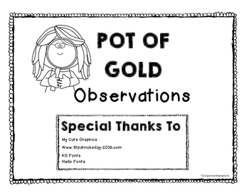 Pot of Gold Science Observations