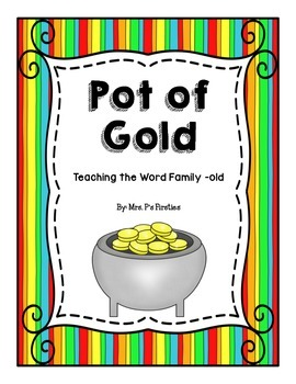 """Pot of Gold"" - Teaching the Word Family -old"