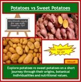 Potatoes vs Sweet Potatoes