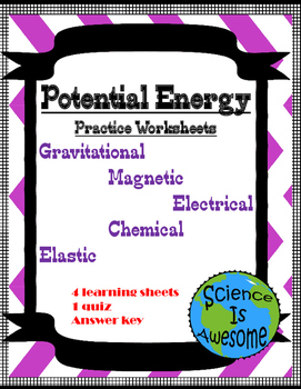 Potential Energy Worksheets, Quiz and Answer Keys
