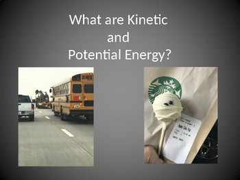 Potential & Kinetic Energy Notes