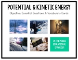 Potential & Kinetic Energy Objective, Essential Questions, & Vocabulary