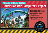 Potential & Kinetic Energy: Roller Coaster Computer Project