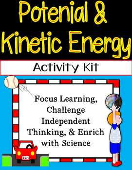 Potential and Kinetic Energy Activities