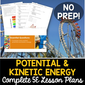 Potential And Kinetic Energy Complete 5e Lesson Plan By Kesler Science