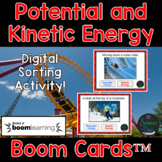 Potential and Kinetic Energy - Digital Boom Cards™ Sort