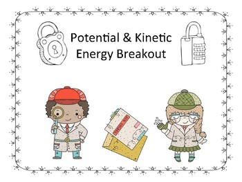 Potential and Kinetic Energy Digital Breakout