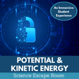Potential and Kinetic Energy Escape Room - Distance Learning