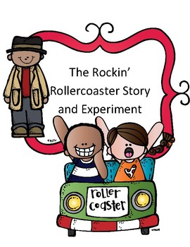 Potential and Kinetic Energy Experiment: The Case of the Rockin' Rollercoaster