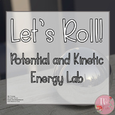 Potential and Kinetic Energy Lab