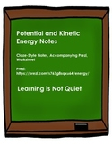 Potential and Kinetic Energy Notes (CLOZE-Style Notes, Prezi, and Worksheet