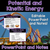 Potential and Kinetic Energy - PowerPoint and Notes