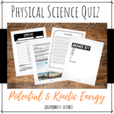 Potential and Kinetic Energy Quiz: 6th Grade Physical Science {Texas TEKS}