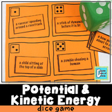 Potential and Kinetic Energy Dice Game