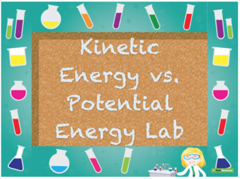 Potential vs. Kinetic Energy Lab