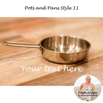 Pots and Pans Style 11