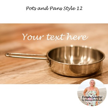 Pots and Pans Style 12