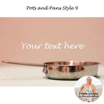 Pots and Pans Style 9
