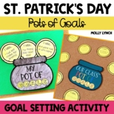Pots of Goals - St. Patrick's Day Bulletin Board {Goal Setting}