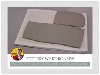 Pottery: How to make and use ware boards for clay