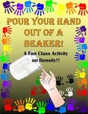 Pour Your Hand Out Of A Beaker!  Lesson Plan on Density.