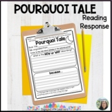 Pourquoi Tales Reading Response Graphic Organizer for Comp