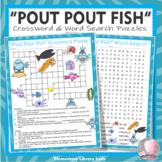 Pout-Pout Fish Activities Diesen Crossword Puzzle & Word Searches