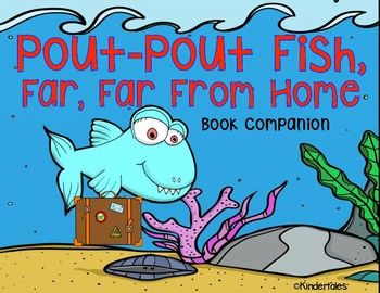 Pout-Pout Fish, Far, Far From Home Activities