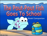 Pout-Pout Fish Goes To School Activities