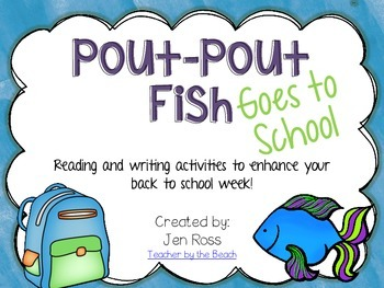 Pout-Pout Fish Goes to School - Reading and Writing Activities