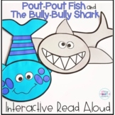 Pout-Pout Fish and The Bully-Bully Shark Interactive Read Aloud