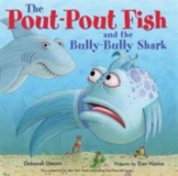 Pout Pout Fish and the Bully Bully Shark