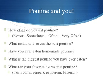 Poutine: an Oral Discussion