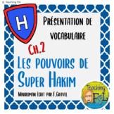 Pouvoirs de Super Hakim Ch2 French Vocabulary PowerPoint